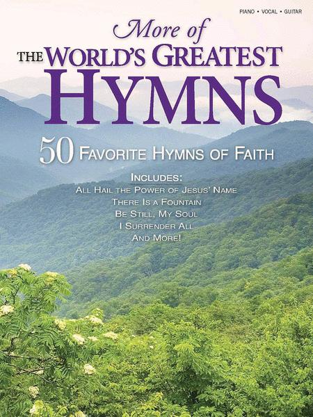 More of the World's Greatest Hymns
