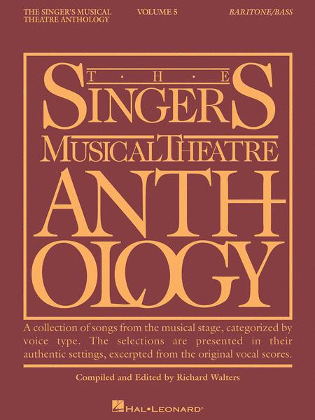 The Singer's Musical Theatre Anthology - Volume 5 - Baritone/Bass