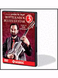 Learn to Play Bottleneck Blues Guitar DVD 3