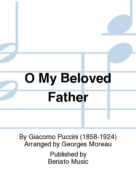 O My Beloved Father