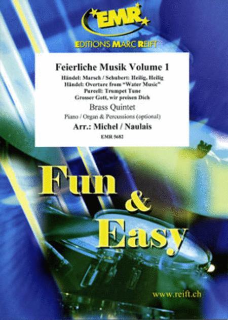 Feierliche Musik Volume 1