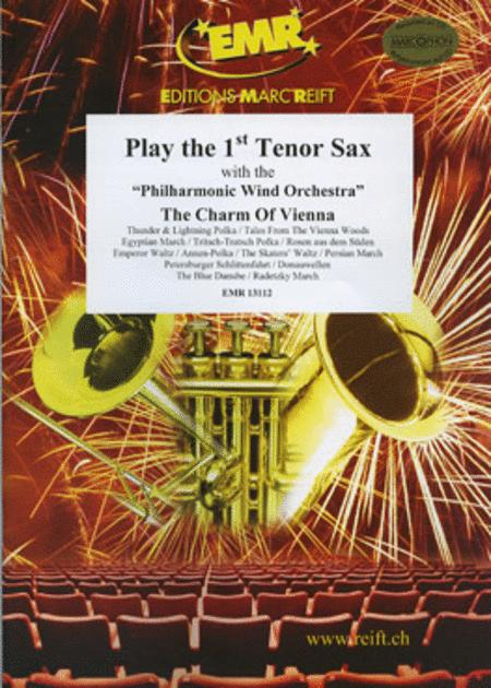 Play The 1st Tenor Saxophone With The Philharmonic Wind Orchestra