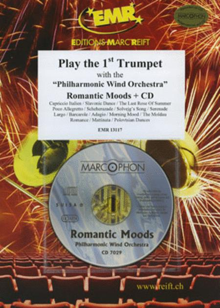 Play the 1st Trumpet with the Philharmonic Wind Orchestra (with CD)