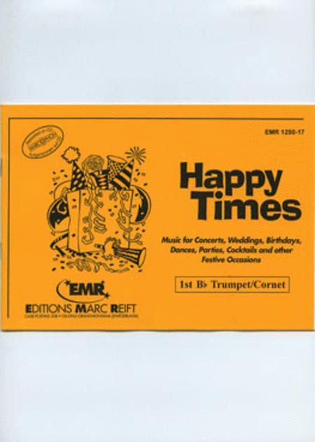 Happy Times - 1st Bb Trumpet/Cornet