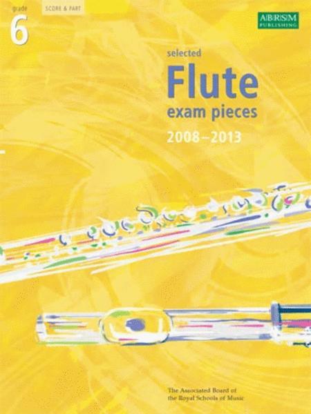 Grade 6 Selected Flute Exam Pieces 2008-2013