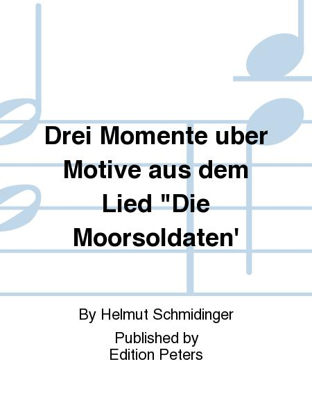Drei Momente uber Motive aus dem Lied