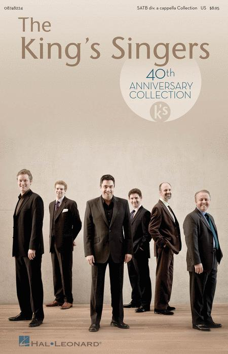 The King's Singers 40th Anniversary Collection