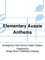Elementary Aussie Anthems