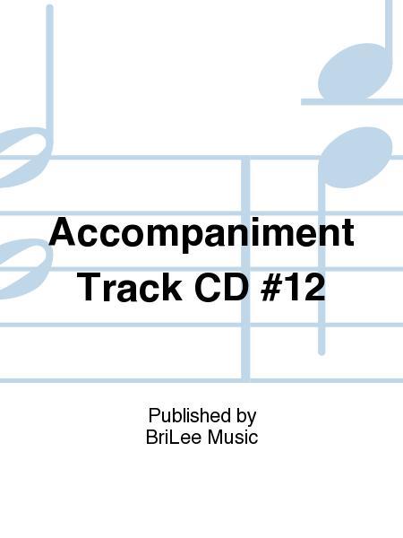Accompaniment Track CD #12