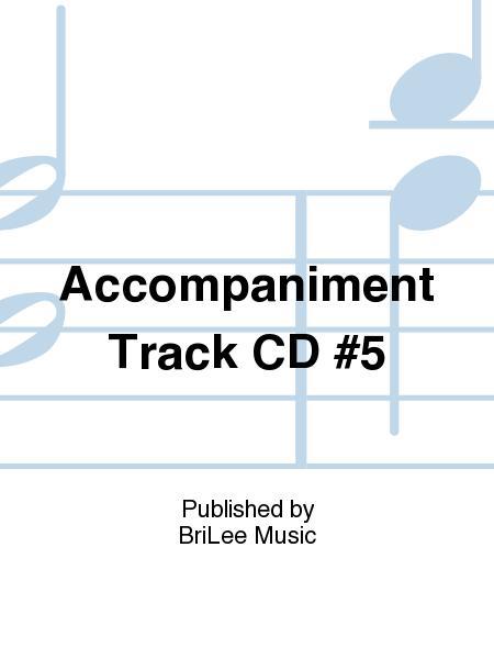 Accompaniment Track CD #5
