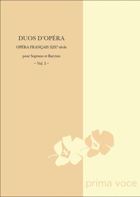 Duos d'Opera - Opera francais XIXe siecle: Soprano et Baryton, Vol. I