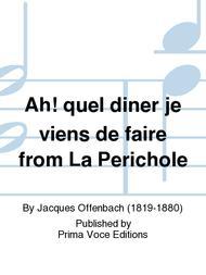 Ah! quel diner je viens de faire from La Perichole