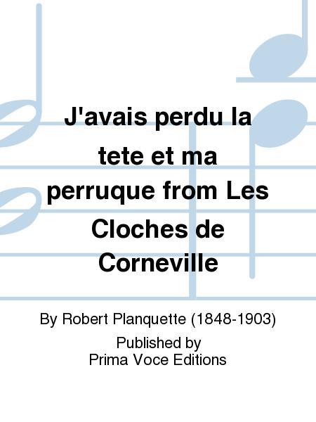 J'avais perdu la tete et ma perruque from Les Cloches de Corneville