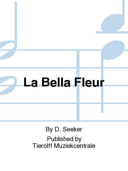 La Bella Fleur