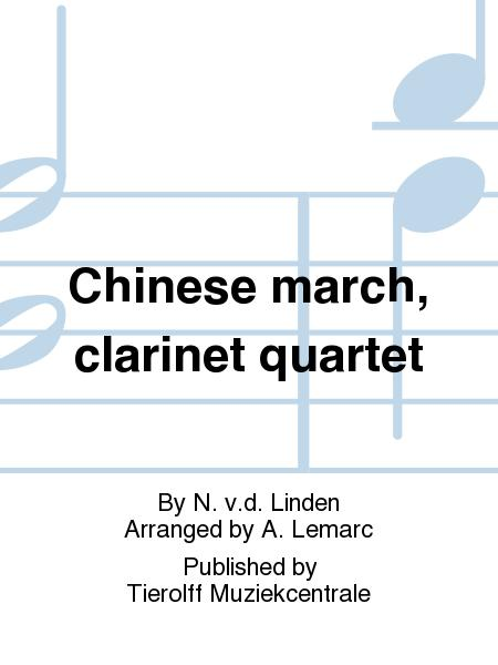 Chinese march, clarinet quartet