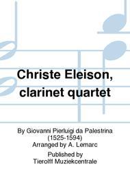 Christe Eleison, clarinet quartet