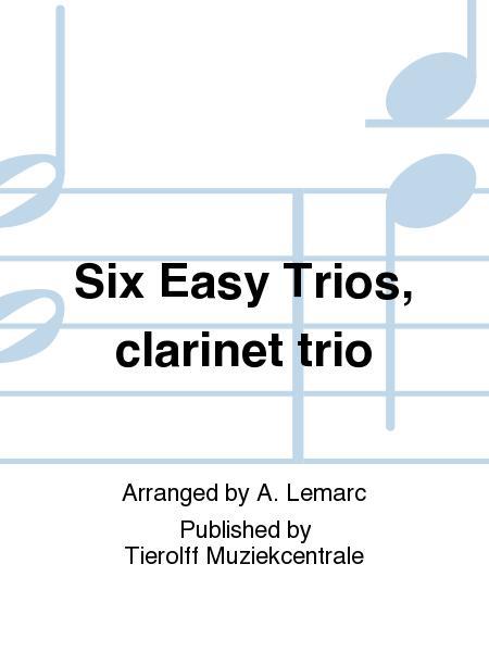 Six Easy Trios, clarinet trio