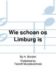 Wie schoan os Limburg is