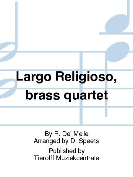 Largo Religioso, brass quartet