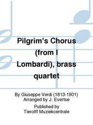 Pilgrim's Chorus (from I Lombardi), brass quartet