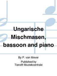 Ungarische Mischmasen, bassoon and piano