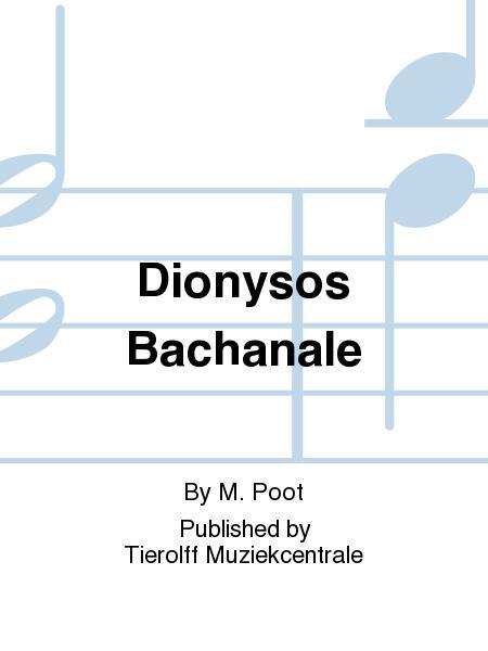 Dionysos Bachanale