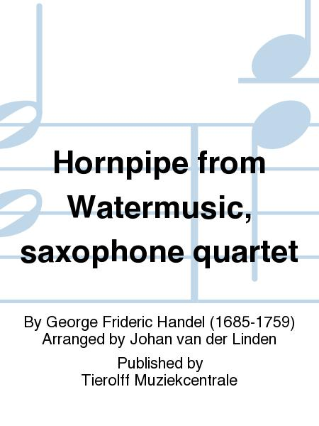 Hornpipe from Watermusic, saxophone quartet