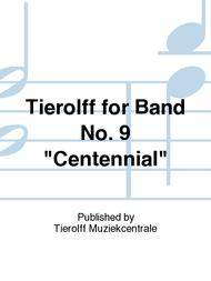Tierolff for Band No. 9