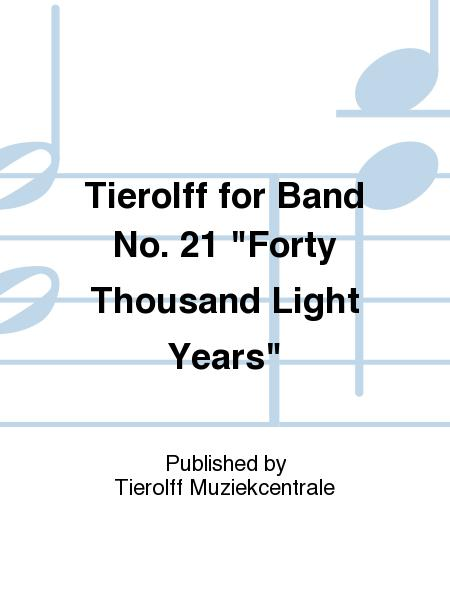 Tierolff for Band No. 21