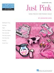 Just Pink - Nine Pieces for Piano Solo