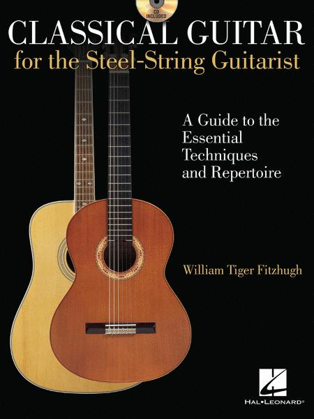 Classical Guitar for the Steel-String Guitarist