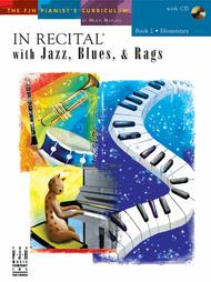 In Recital with Jazz, Blues, & Rags, Book 2