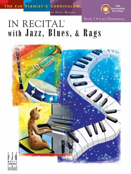 In Recital! with Jazz, Blues, & Rags, Book 3