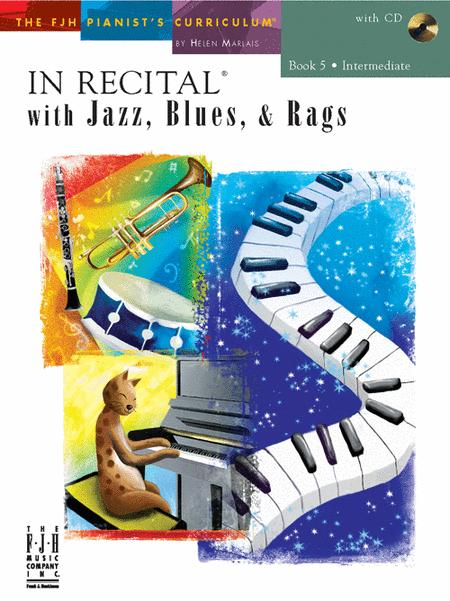 In Recital! with Jazz, Blues, & Rags, Book 5 (NFMC)