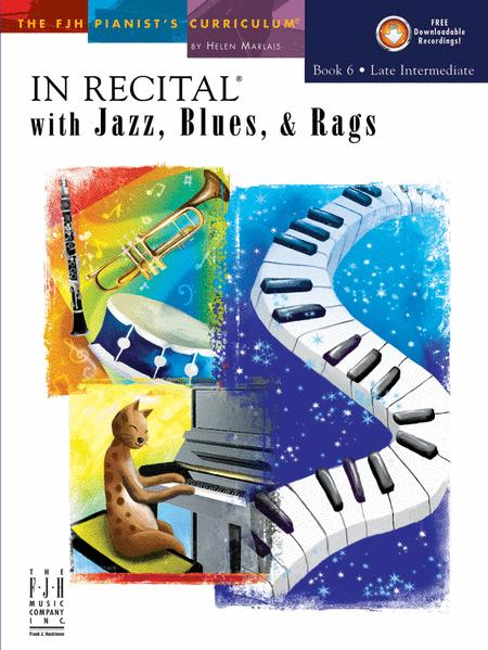 In Recital with Jazz, Blues, & Rags, Book 6