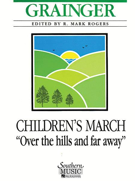 Childrens March Over The Hills And Far Away Sheet Music By Percy