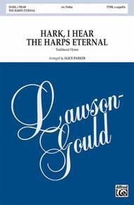 Hark, I Hear the Harps Eternal