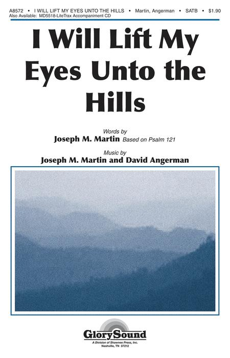 I Will Lift My Eyes Unto the Hills