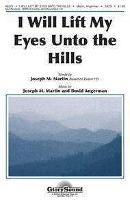 I Will Lift My Eyes Unto the Hills