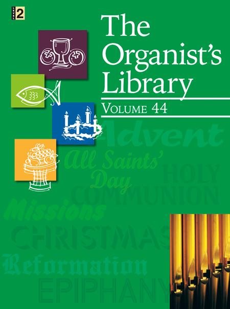 The Organist's Library, Vol. 44