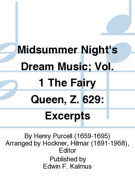 Midsummer Night's Dream Music; Vol. 1 The Fairy Queen, Z. 629: Excerpts