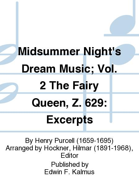 Midsummer Night's Dream Music; Vol. 2 The Fairy Queen, Z. 629: Excerpts