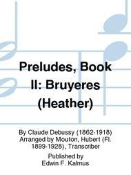 Preludes, Book II: Bruyeres (Heather)