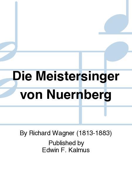Die Meistersinger von Nuernberg