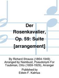 Der Rosenkavalier, Op. 59: Suite [arrangement]