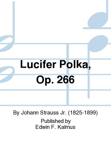 Lucifer Polka, Op. 266