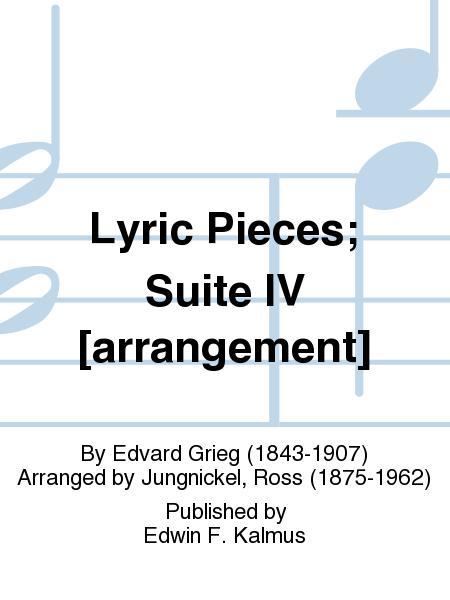 Lyric Pieces; Suite IV [arrangement]