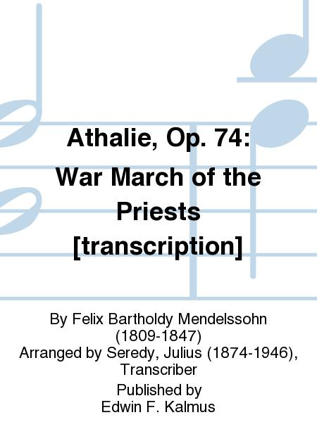 Athalie, Op. 74: War March of the Priests [transcription]