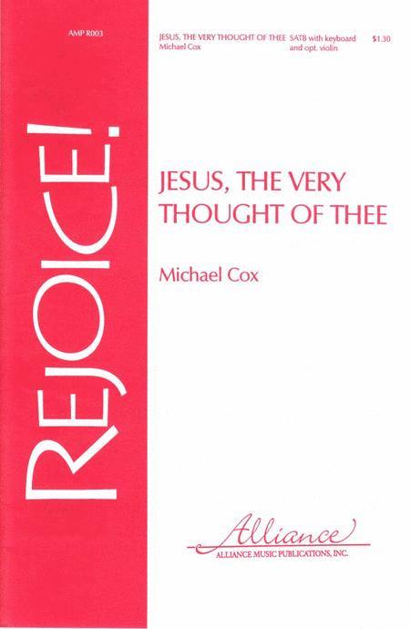 The Jesus Very Thought of Thee