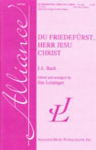 Du Friedefurst, Herr Jesu Christ